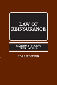 US: The Law of Reinsurance - 2015 Edition