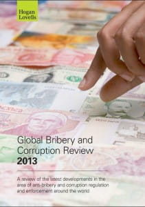 Global Bribery and Corruption Review 2013